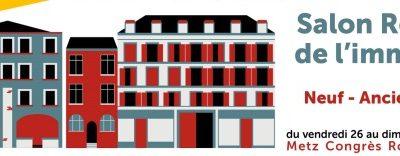 Salon Régional de l'Immobilier, IMMOTISSIMO Metz